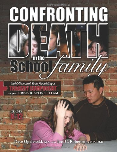 Confronting Death in the School Family-Grades K-12 by David A. Opalewski Joel C. Robertson (2007-03-01) - Shopping Stores Centre Elizabeth