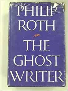 The Ghost Writer: Philip roth: 9780224017640: Amazon.com ...