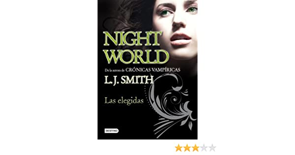 Amazon.com: Night World 2, Las Elegidas (Spanish Edition) (9788408094418): L.J. Smith: Books