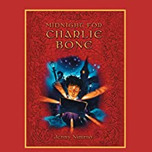 Midnight for Charlie Bone: Children of the Red King #1 Audiobook by Jenny Nimmo Narrated by Simon Russell Beale