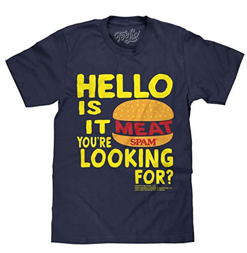 Image of Tee Luv SPAM T-Shirt is It Meat You're Looking for?