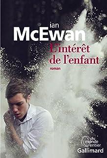 L'intérêt de l'enfant, McEwan, Ian