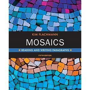 Mosaics: Reading and Writing Paragraphs (5th Edition)