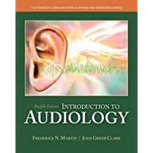 Introduction to Audiology (12th Edition)