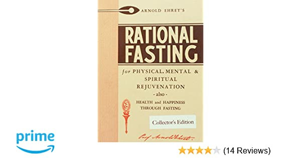Rational Fasting Collectors Edition Professor Arnold Ehret