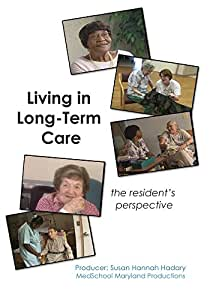 Living in Long-Term Care: The Resident's Perspective