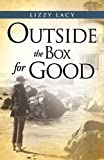 Outside the Box for Good, Lizzy Lacy, 1613793022