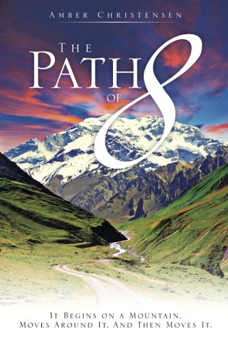 The Path of 8: It Begins on a Mountain, Moves Around It, And Then Moves It.