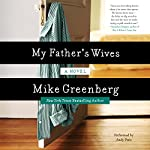 My Father's Wives | Mike Greenberg