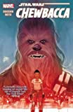 img - for Star Wars: Chewbacca (Star Wars (Marvel)) book / textbook / text book