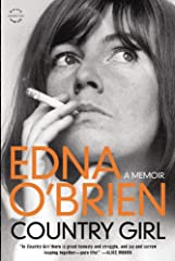 """""""Country Girl is Edna O'Brien's exquisite account of her dashing, barrier-busting, up-and-down life.""""--National Public RadioWhen Edna O'Brien's first novel, The Country Girls, was published in 1960, it so scandalized the O'Briens' local paris..."""