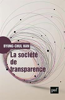 La société de transparence, Han, Byung-Chul