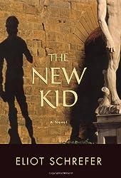 The New Kid: A Novel