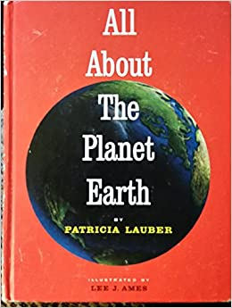 Image result for all about the planet earth patricia lauber