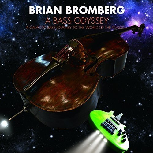Brian Bromberg Bass - Bass Odyssey by Brian Bromberg (2015-12-23)