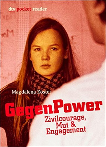 GegenPower: Zivilcourage, Mut & Engagement (dtv pocket)
