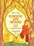 Knock on Wood, Janet S. Wong, 0689855125