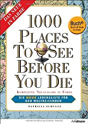 1000 Places to see before you die. Buch + E-Book