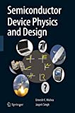 Semiconductor Device Physics and Design (Series on Integrated Circuits and Systems)