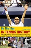 Fun and fact-filled, this compilation offers anniversaries, summaries, and anecdotes of events from the world of tennis for every day in the calendar year. Presented in a day-by-day format, the entries into this mini-encyclope...