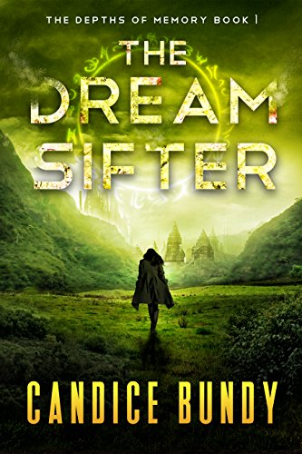 The Dream Sifter (The Depths of Memory Book 1) ()
