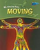 Moving, Angela Royston, 1410909514