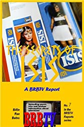 The Secrets of Isis: A BRBTV Report (BRBTV Reports Book 7)