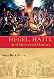 Hegel, Haiti, and Universal History (Pitt Illuminations)