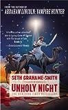 Unholy Night, Seth Grahame-Smith, 145552669X