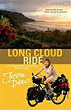 Long Cloud Ride: A 6,000 Mile Cycle Journey Around New Zealand by Josie Dew (2007-03-01)