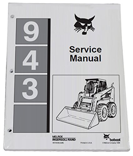 Bobcat 943 Skid Steer Complete Shop Service Manual - Part Number # 6570008 by Bobcat (Image #1)