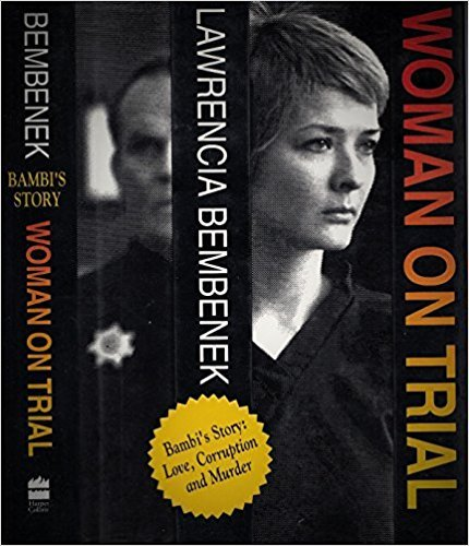 By Lawrencia Bembenek - Woman on Trial: Bambi's Story (1992-05-16) [Hardcover] (Woman On Trial The Lawrencia Bembenek Story)