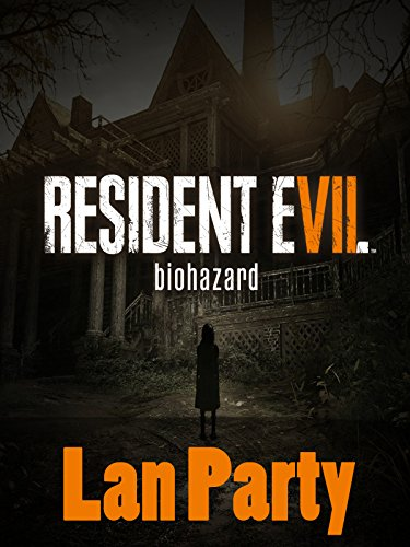 Lan Party: Resident Evil 7 Playing The Teaser Demo Trailer With My Dad (HD Gameplay)