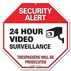 Video Surveillance Sign - Security Alert - No Trespassing Sign -