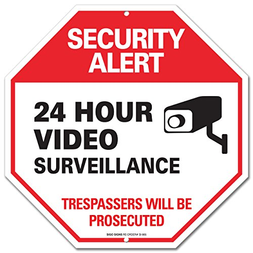 Video Surveillance Sign - Security Alert - No Trespassing Sign - 'Legend - Large 12 X 12 Octagon Rust Free 0.40 Aluminum Sign