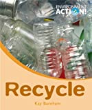 Recycle, Kay Barnham, 0778736598