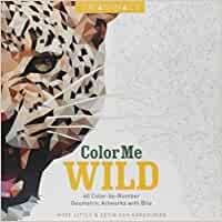 Trianimals: Color Me Wild: 60 Color-By-Number Geometric