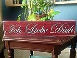 Ich Liebe Dich (Choose Color) German I Love You 18×4 Custom Rustic Welcome Deutsch Door Wall Wood Sign