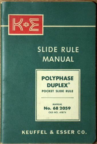 K+E Polyphase Duplex Pocket Slide Rule Manual No. 68 2059 with Trigonometrical scales Divided to Represent Degrees and Minutes ()