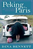 Peking to Paris, Dina Bennett, 1620878003