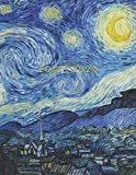 2019 - 2020: Weekly Planner Starting June 2019 - May 2020 | Week To View With Hourly Schedule | 8.5 x 11 Dated Agenda | Appointment Calendar | Organizer Book | Van Gogh Starry Night