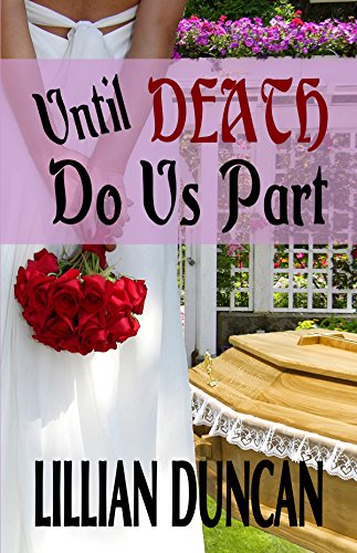 Book: Until Death Do Us Part by Lillian Duncan