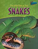 The Wild Side of Pet Snakes, Jo Waters, 1410914135