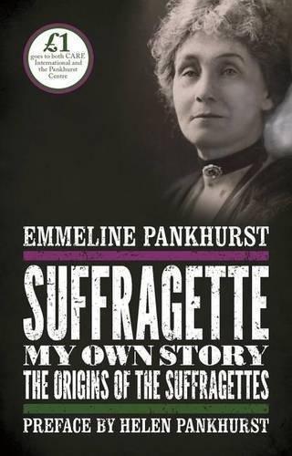 F.R.E.E Suffragette: My Own Story: The Origins of the Suffragettes E.P.U.B