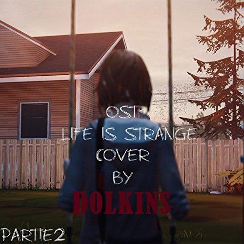 - Life is Strange (Original Soundtrack) [Cover Partie 2]