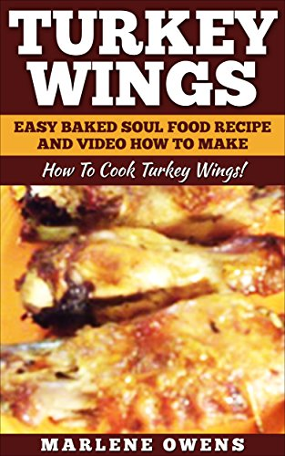 Turkey wings easy baked soul food recipe and video how to make 2017 turkey wings easy baked soul food recipe and video how to make 2017 how forumfinder Choice Image