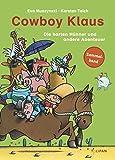 Cowboy Klaus – Die harten Hühner und andere Abenteuer