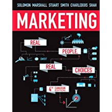 Marketing: Real People, Real Choices, Fourth Canadian Edition (4th Edition)