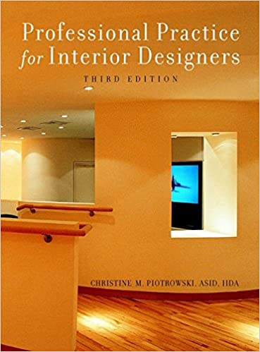 professional practice for interior designers 3rd edition christine m piotrowski 9780471384014 amazoncom books - The Interior Design Practice