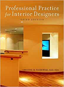 Professional Practice For Interior Designers 3rd Edition Christine M Piotrowski